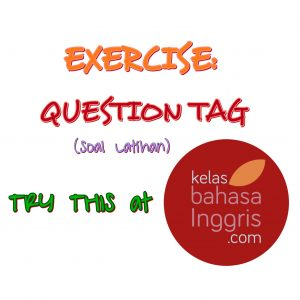 BahasaInggris-LatihanSoalQuestionTag