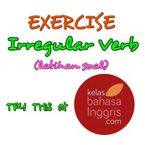 Bahasa Inggris Latihan Soal Bahasa Inggris Irregular Verb