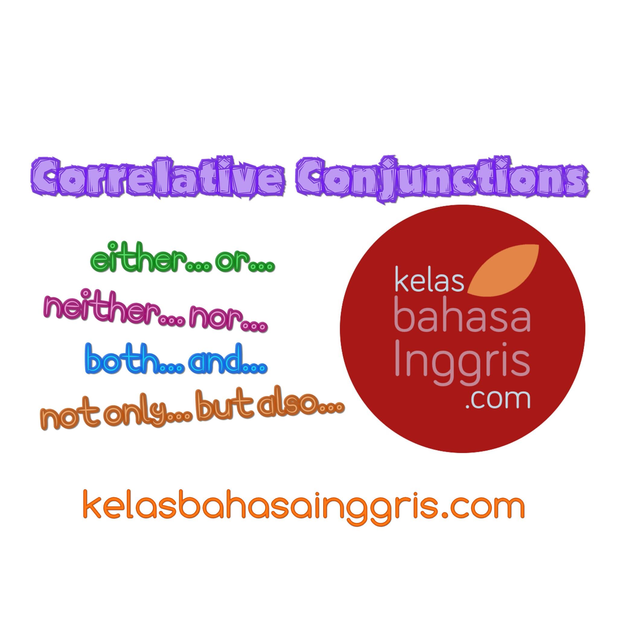 Penjelasan Lengkap Correlative Conjunctions