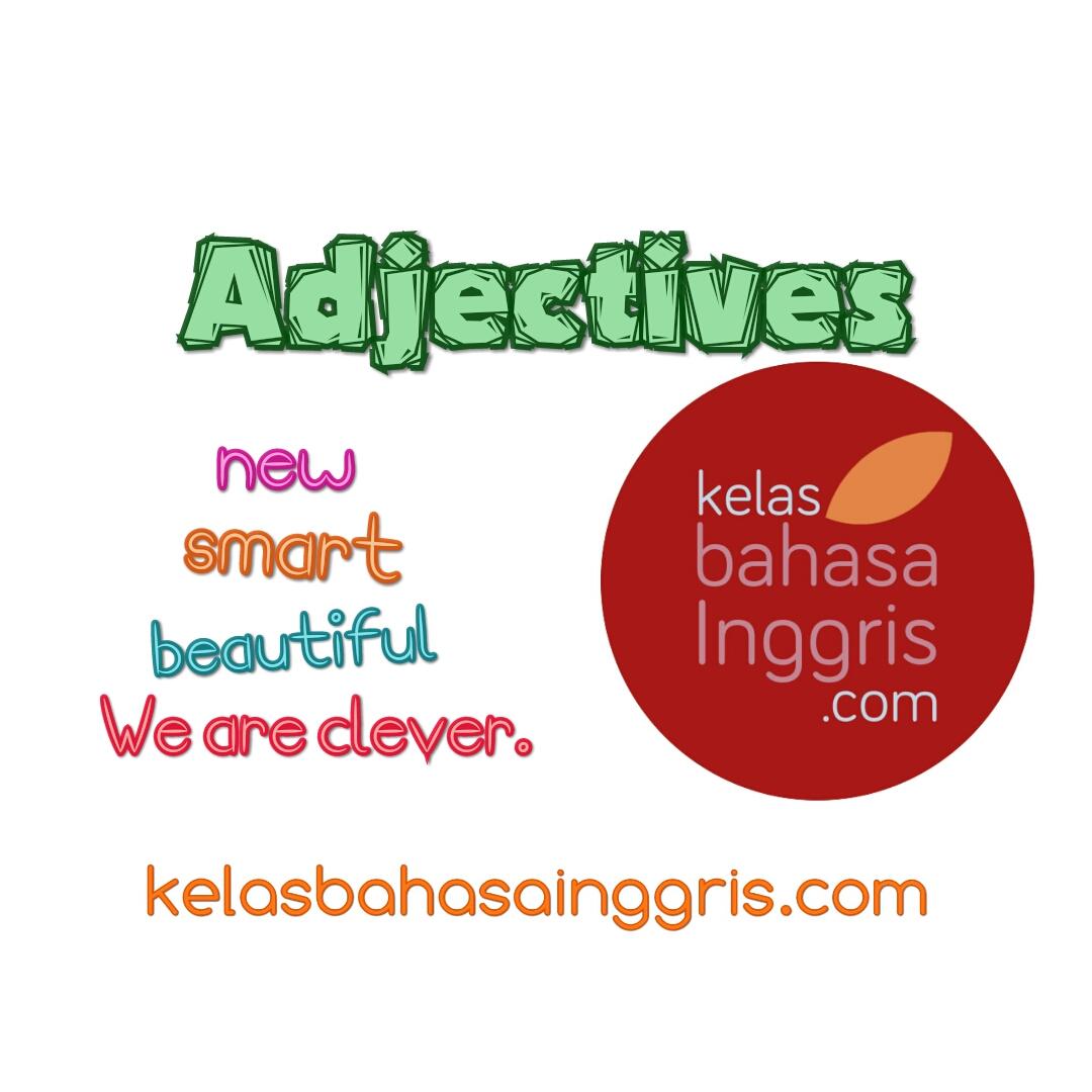 Penjelasan Lengkap Adjective