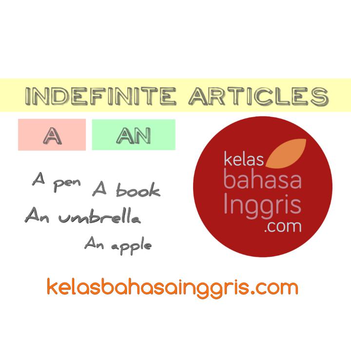 Penjelasan Lengkap Indefinite Articles