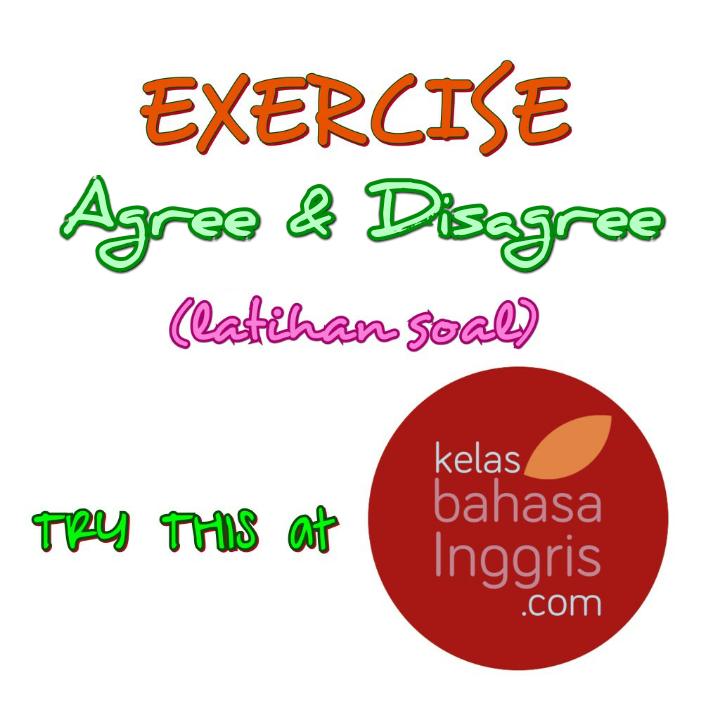 Latihan Soal Bahasa Inggris Expressing Agree Disagree
