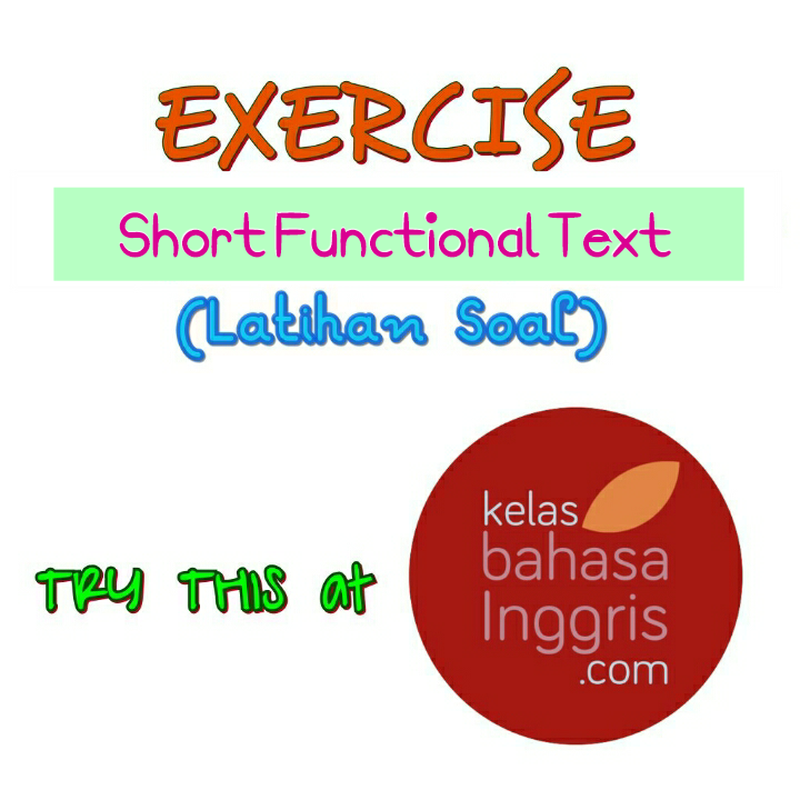 Latihan Soal Bahasa Inggris Short Functional Text